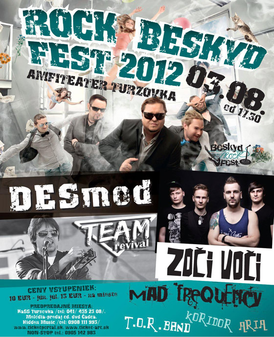Na ROCK BESKYD FEST 2012 Turzovka vys�pia DESMOD, Zo�i Vo�i, Mad Frequency
