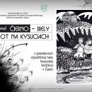 Autorská výstavy Čierno - biely život na Kysuciach Jany Belkovej