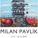 Pozvánka na výstavu Milana Pavlíka v obci Stará Bystrica