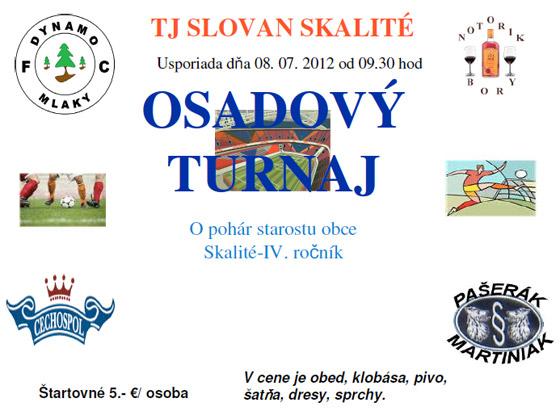 Osadový futbalový turnaj 2012 o Pohár starostu obce Skalité