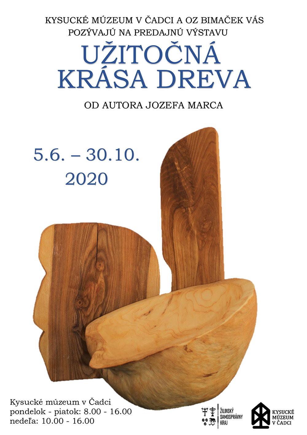Predajná výstava Užitočná krása dreva autora Jozefa Marca priblíži krásu prírodného materiálu